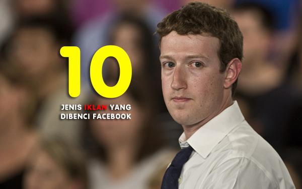 10 jenis iklan yang dibenci facebook