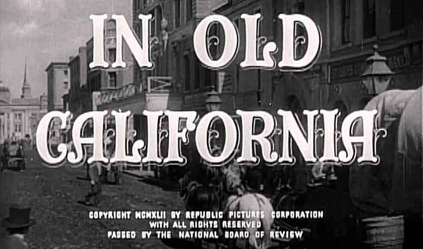 in old california filem pertama dirakam di hollywood