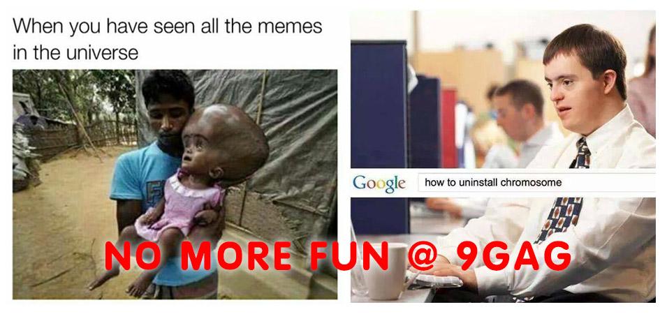 no more fun at 9gag