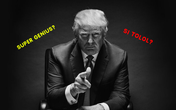 trump si tolol atau super genius 963